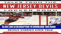 [PDF] Tales from the New Jersey Devils Locker Room: A Collection of the Greatest Devils Stories