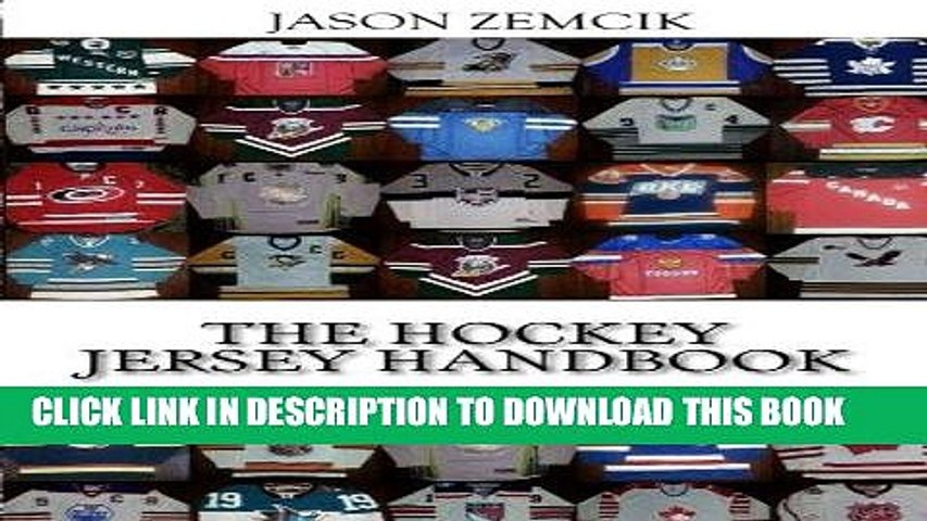 [PDF] The Hockey Jersey Handbook: A Guide to Collecting and Caring For Jerseys From Throughout the