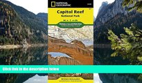 READ NOW  Capitol Reef National Park (National Geographic Trails Illustrated Map)  Premium Ebooks
