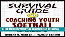 [Ebook] Survival Guide for Coaching Youth Softball (Survival Guide for Coaching Youth Sports)