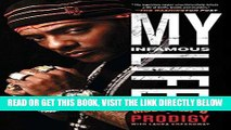 [EBOOK] DOWNLOAD My Infamous Life: The Autobiography of Mobb Deep s Prodigy GET NOW