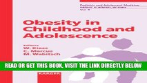 [READ] EBOOK Obesity in Childhood and Adolescence (Pediatric and Adolescent Medicine, Vol. 9)