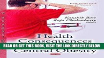 [FREE] EBOOK Health Consequences of Human Central Obesity (Public Health in the 21st Century)