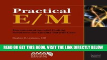 [FREE] EBOOK Practical E/M: Documentation and Coding Solutions for Quality Patient Care BEST