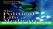 [READ] EBOOK The Political Life of Medicare (American Politics and Political Economy) ONLINE