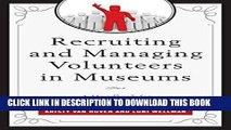 [Ebook] Recruiting and Managing Volunteers in Museums: A Handbook for Volunteer Management