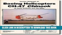 [PDF] Boeing Helicopters CH-47 Chinook - Aerofax Minigraph 27 Full Online