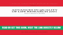 [FREE] EBOOK Advances in Quality of Life Research 2001 (Social Indicators Research Series) (Volume