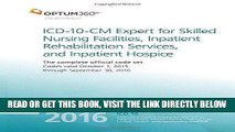 [FREE] EBOOK ICD-10-CM Expert for Skilled Nursing Facilities, Inpatient Rehabilitation Services,