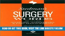 [READ] EBOOK Stedman s Surgery Words: Includes Anatomy, Anesthesia   Pain Management ONLINE