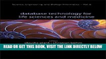 [READ] EBOOK Database Technology for Life Sciences and Medicine (Science, Engineering and Biology