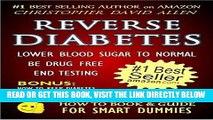 EBOOK] DOWNLOAD REVERSE DIABETES - LOWER BLOOD SUGAR TO NORMAL - BE DRUG FREE - END TESTING -
