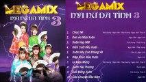 Nhạc Xuân Hải Âu - Album Megamix Ma Nữ Đa Tình 3