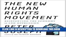 Ebook The New Human Rights Movement: Reinventing the Economy to End Oppression Free Read