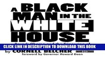 Best Seller A Black Man in the White House: Barack Obama and the Triggering of America s