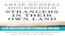 Best Seller Strangers in Their Own Land: Anger and Mourning on the American Right Free Read
