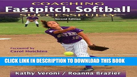 [READ] EBOOK Coaching Fastpitch Softball Successfully (Coaching Successfully Series) ONLINE