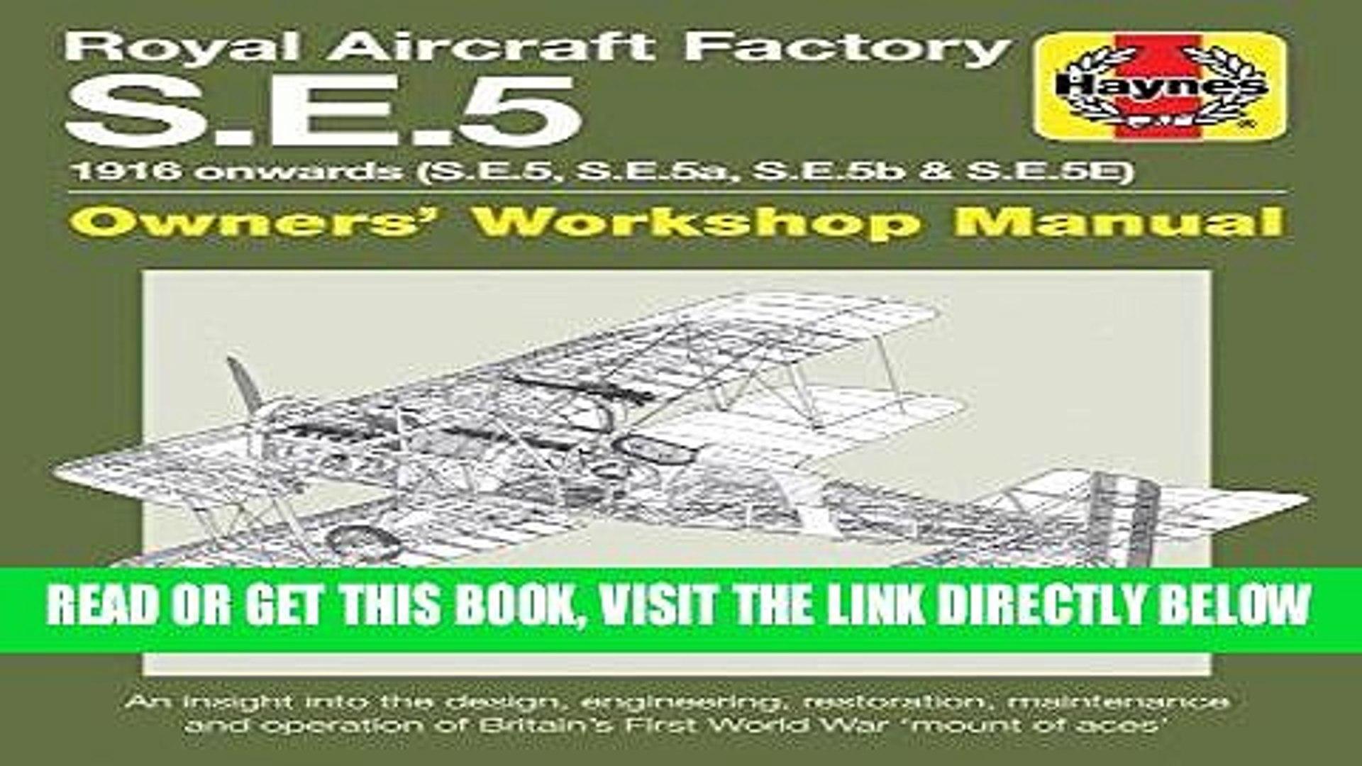[READ] EBOOK Royal Aircraft Factory S.E.5: 1916 onwards (S.E.5, S.E.5a, S.E.5b, S.E.5E) (Owners