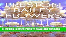 Best Seller Preston Bailey Flowers: Centerpieces, Place Setting, Ceremonies, and Parties Free