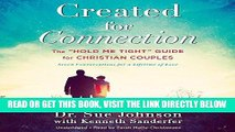 """[FREE] EBOOK Created for Connection: The """"Hold Me Tight"""" Guide  for Christian Couples BEST"""
