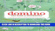 Best Seller Domino: The Book of Decorating: A Room-by-Room Guide to Creating a Home That Makes You