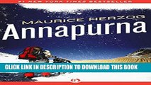 [FREE] EBOOK Annapurna: The First Conquest of an 8,000-Meter Peak BEST COLLECTION
