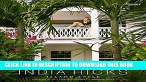 Best Seller India Hicks: Island Style Free Download