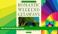 Must Have  Romantic Weekend Getaways: The Mid-Atlantic States (Romantic Getaways)  Premium PDF