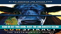 [READ] EBOOK Cowspiracy: The Sustainability Secret BEST COLLECTION