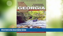 Big Deals  Canoeing   Kayaking Georgia (Canoe and Kayak Series)  Best Seller Books Most Wanted