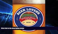 Must Have  Beer Lover s Texas: Best Breweries, Brewpubs   Beer Bars (Beer Lovers Series)  Premium