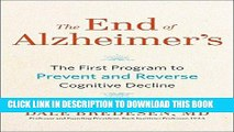 Best Seller The End of Alzheimer s: The First Program to Prevent and Reverse Cognitive Decline
