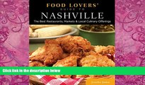 Books to Read  Food Lovers  Guide to® Nashville: The Best Restaurants, Markets   Local Culinary