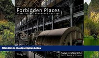 Must Have PDF  Forbidden Places: Exploring Our Abandoned Heritage  Best Seller Books Most Wanted