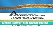 Best Seller A Complete Plain-English Guide to Living with a Spinal Cord Injury: Valuable