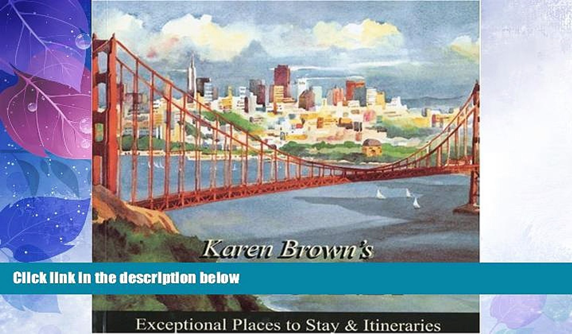 Big Deals  Karen Brown s California 2010: Exceptional Places to Stay   Itineraries (Karen Brown s