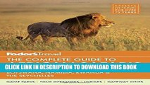 Ebook Fodor s The Complete Guide to African Safaris: with South Africa, Kenya, Tanzania, Botswana,