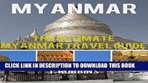 Video Best Seller Myanmar: The Ultimate Myanmar Travel Guide (Myanmar Travel Guide, Myanmar Books,