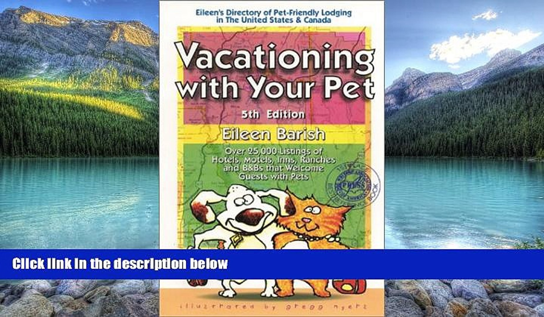 Big Deals  Vacationing With Your Pet: Eileen s Directory of Pet-Friendly Lodging in the United