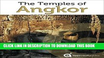 Ebook Cambodia Revealed: The Temples of Angkor (Travel Guide to Angkor Wat, Angkor Thom and more)