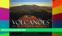 READ FULL  Volcanoes of Northern Arizona: Sleeping Giants of the Grand Canyon Region (Grand Canyon
