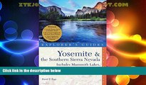 Big Deals  Yosemite   the Southern Sierra Nevada: Includes Mammoth Lakes, Sequoia, Kings Canyon