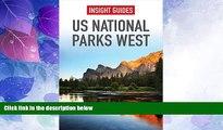 Big Deals  US National Parks West (Insight Guides)  Best Seller Books Best Seller