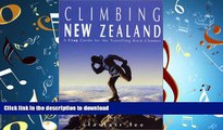 FAVORIT BOOK Climbing New Zealand: A Crag Guide for the Travelling Rock Climber READ EBOOK