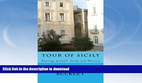 READ  Tour Of Sicily: Touring Around  Sicily and History FULL ONLINE