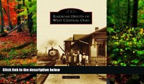 Big Deals  Railroad Depots of West Central Ohio  (OH)  (Images of Rail)  Best Seller Books Most