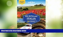 Must Have PDF  Lonely Planet En ruta por Italia (Travel Guide) (Spanish Edition)  Full Read Most