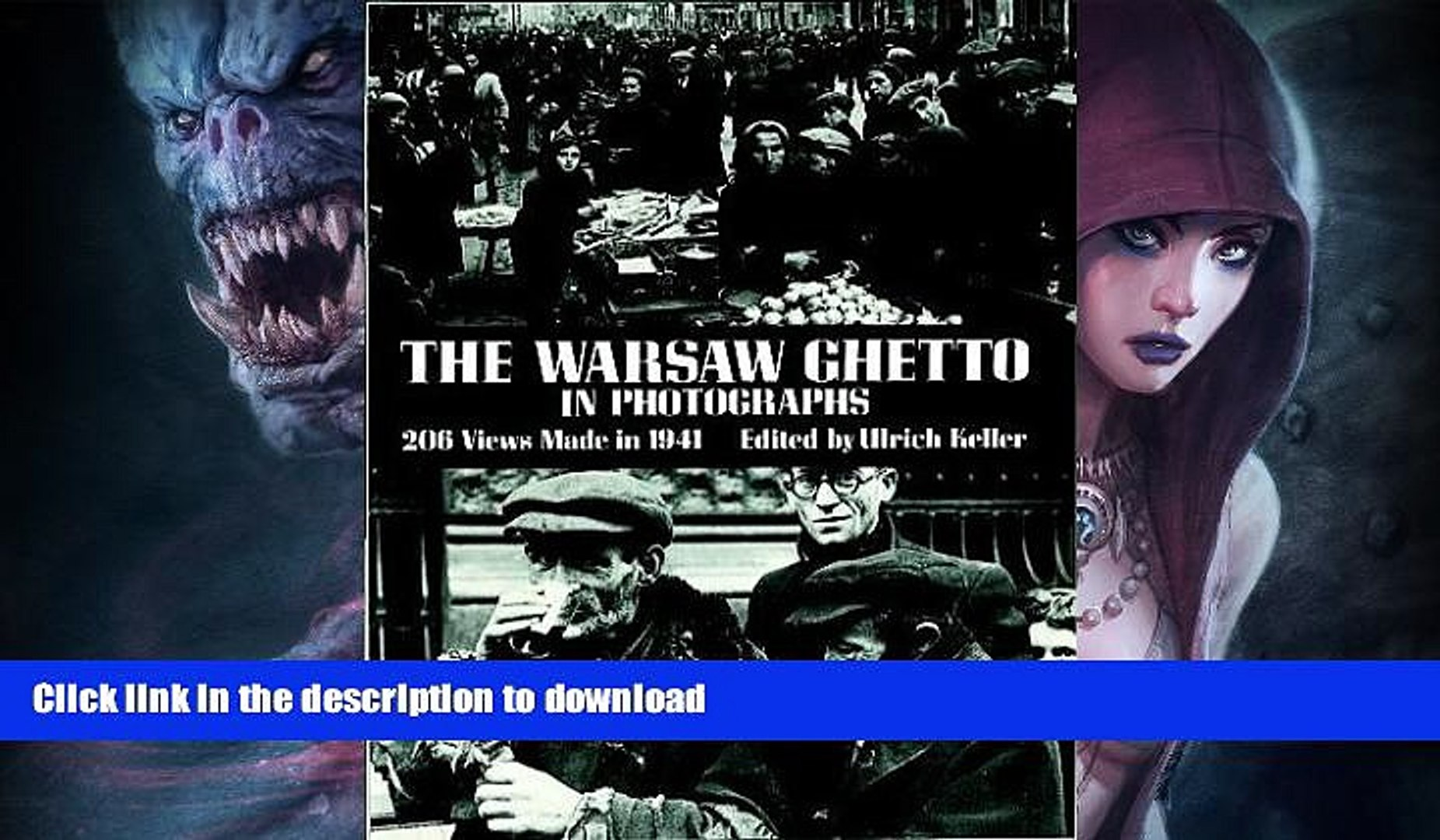 GET PDF The Warsaw Ghetto in Photographs: 206 Views Made in 1941 (Dover  Photography Collections)