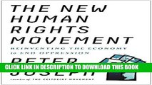 [FREE] EBOOK The New Human Rights Movement: Reinventing the Economy to End Oppression BEST