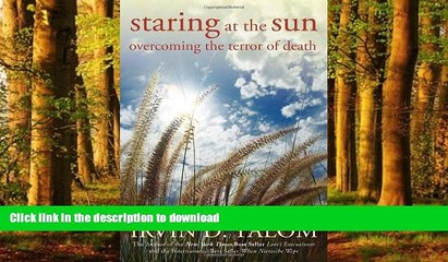 liberty books  Staring at the Sun: Overcoming the Terror of Death online